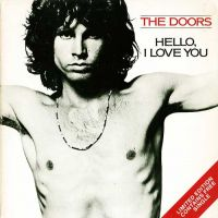 Hello, I Love You - The Doors