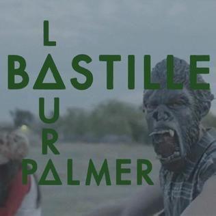 Laura Palmer - Bastille