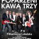 Poparzeni Kawą Trzy, koncert, Filharmonia im. H. Wieniawskiego, Lublin