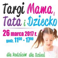 Mama Tata i Dziecko, TARGI, BYDGOSZCZ, Bydgoskie Centrum Targowo - Wystawiennicze, Bydgoszcz