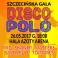 Szczecińska Gala Disco Polo, Azoty Arena Szczecin, Szczecin