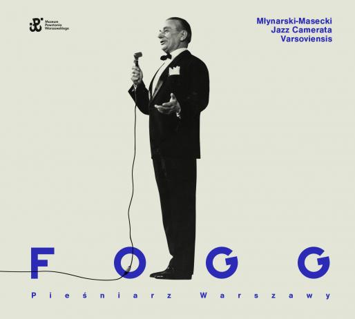 """Mieczysław Fogg i jego """"Piosenka o mojej Warszawie"""""""