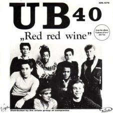 Red Red Wine           - UB40