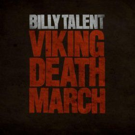 Viking Death March - Billy Talent