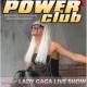 Lady GaGa 2, Power Club Bobrówka, Bobrówka