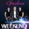 Weekend, KONCERT RZESZÓW, Fashion Time Club, Rzeszów