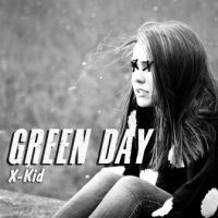 X Kid - Green Day