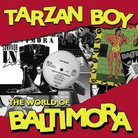 Tarzan Boy - Baltimora