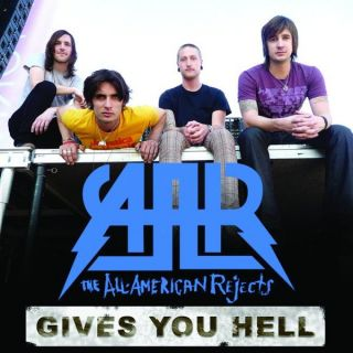 Gives You Hell - All American Rejects