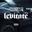 Levitate - Hollywood Undead