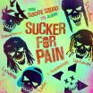 Sucker For Pain - Lil Wayne, Wiz Khalifa, Imagine Dragons, X Ambassadors, Ty Dolla Sign, Logic