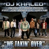 We Takin' Over - Akon