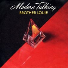 Brother Louie - Modern Talking