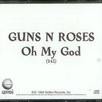 Oh My God - Guns N' Roses