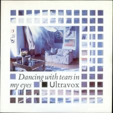 Dancing With Tears In My Eyes - Ultravox