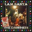 I Am Santa - The Darkness