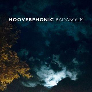 Badaboum - Hooverphonic