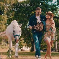 Na fali - Maciej Smoliński