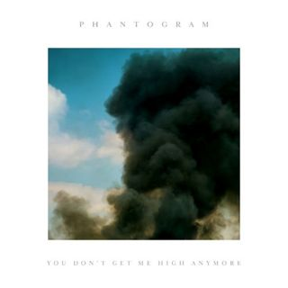 You Don't Get Me High Anymore - Phantogram