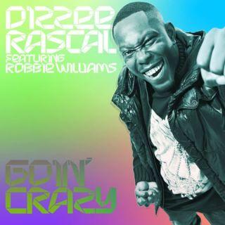 Goin' Crazy - Robbie Williams, Dizzee Rascal