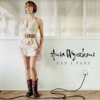 Piosenka z Plakatu - Ania Wyszkoni