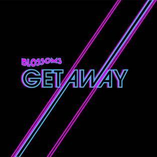 Getaway - Blossoms