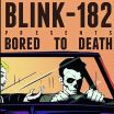 Bored To Death - Blink 182