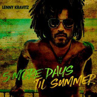 5 More Days 'Til Summer - Lenny Kravitz